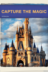 Capture the Magic – Free Disney Photography eBook Download