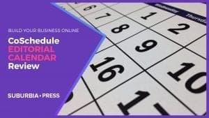 CoSchedule Editorial Calendar Review