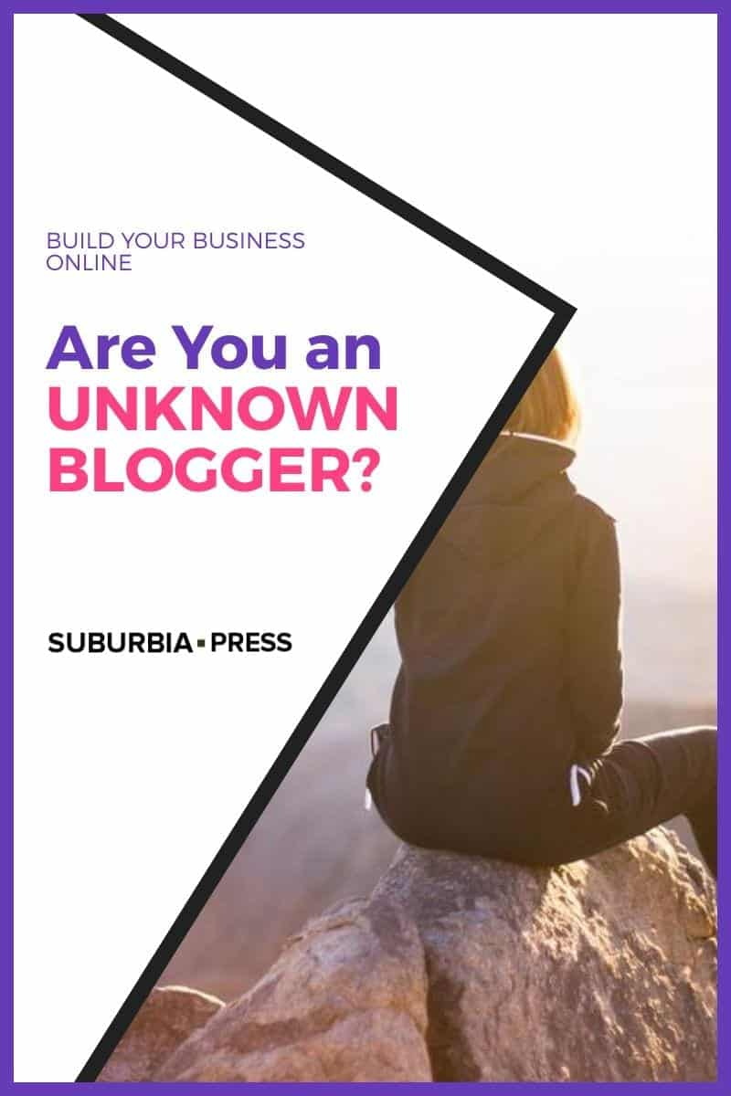The Top 5 Reasons You\'re an Unknown Blogger