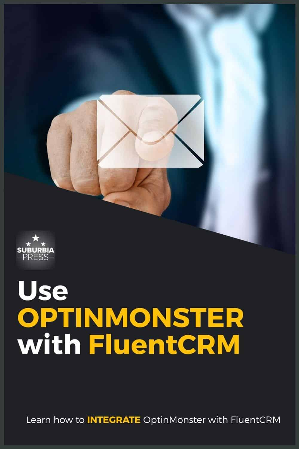 How to Use OptinMonster with FluentCRM