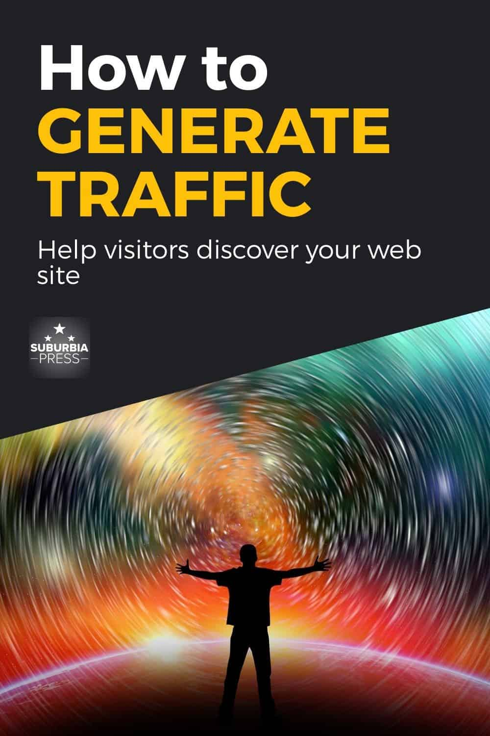 Generate Traffic to Your Web Site