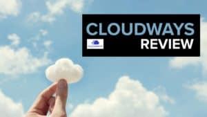 Cloudways Review